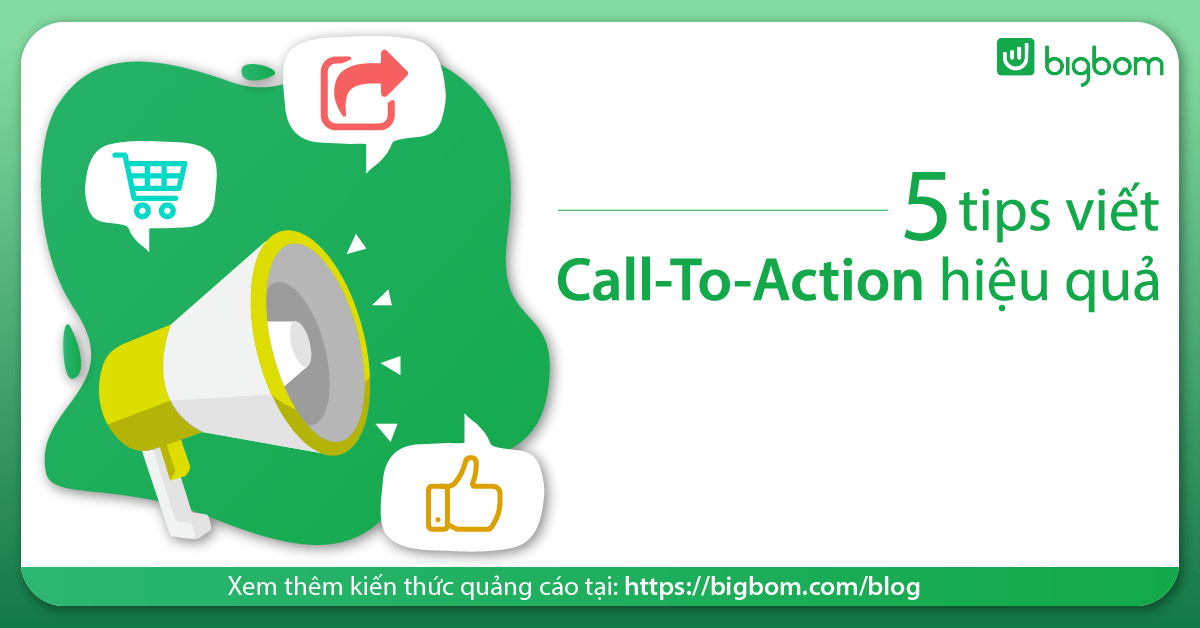 5 Tips viết Call-To-Action hiệu quả